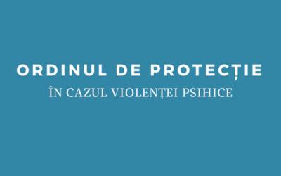 Emiterea unui ordin de protecție pentru violențe psihice