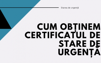 Cum obținem Certificatul de Stare de Urgență